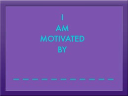 i-am-motivated